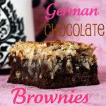 Guest Post – German Chocolate Brownies
