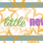 A Little News…